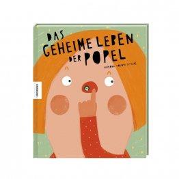 DAs geheime Leben der Popel - ein Buch für Kinder über das Popeln aus dem Knesebeck Verlag