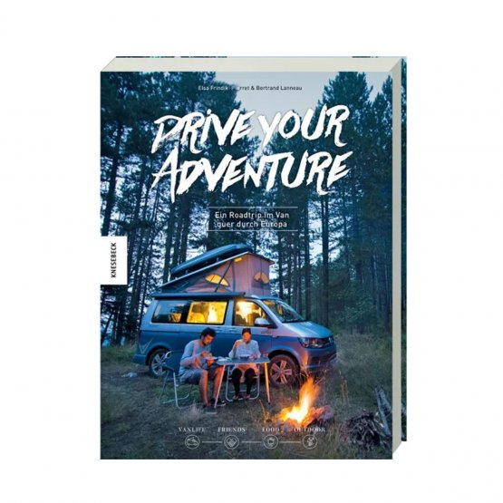 Drive your Adventure - Ein Buch über einen spannenden Roadtrip quer durch Europa im Van - erschienen im Knesebeck Verlag