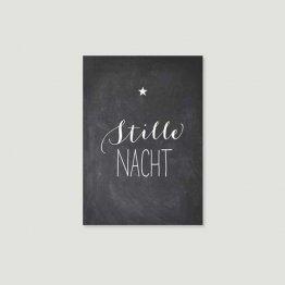 Weihnachtspostkarte Stille Nacht - weißer Schriftzug auf schwarzem Untergrund