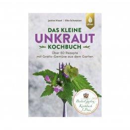 Unkraut Kochbuch vom Ulmer Verag: Kochen mit vermeintlichen Unkräutern und Wildkräutern - Zero Waste Küche